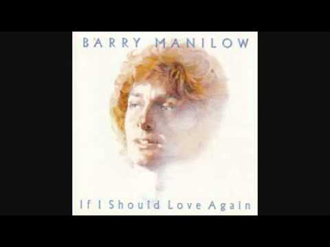 BARRY MANILOW - If I Should Love Again 1982