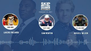 Lakers/Wizards, Cam Newton, Russell Wilson (2.23.21)   UNDISPUTED Audio Podcast