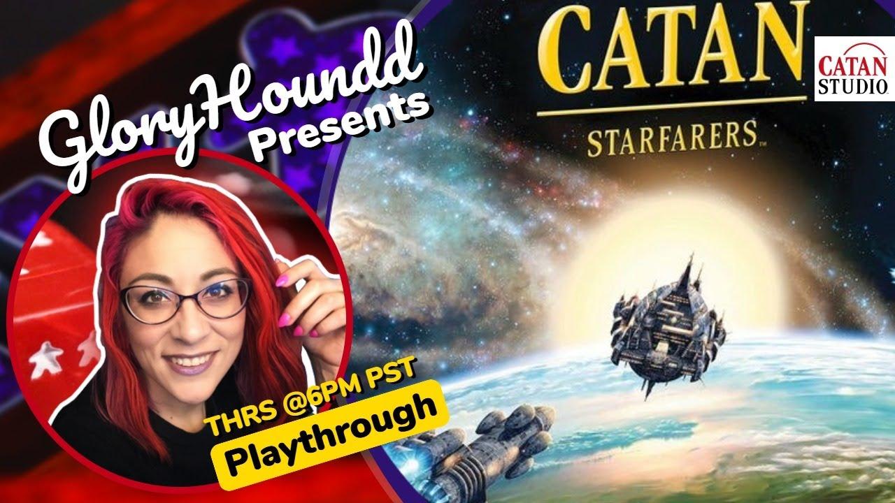 Download Catan: Starfarers Playthrough!
