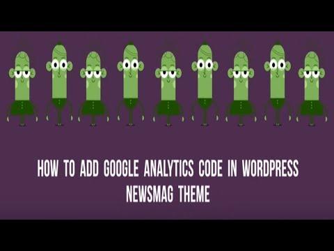 How to add Google Analytics code in Wordpress Newsmag theme