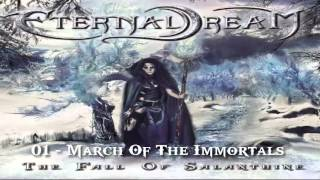 Eternal Dream - March Of The Immortals