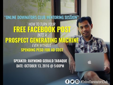 How To Turn Your FREE Facebook Post Into A Prospect Generating Machine