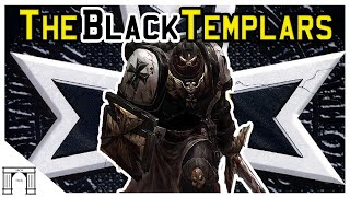 40k Lore The Black Templars! Space Marine Crusaders!
