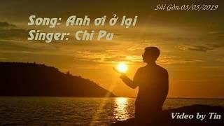 ANH ƠI Ở LẠI/#AOOL||CHI PU - Video Lyrics