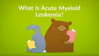 What is Acute Myeloid Leukemia? (Excess Immature White Blood Cells)