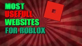 THE MOST USEFUL WEBSITES FOR ROBLOX!!! (Must watch)