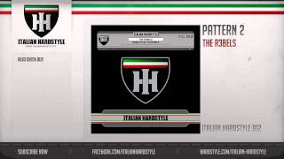 The R3bels - Pattern 2 (HQ Preview)