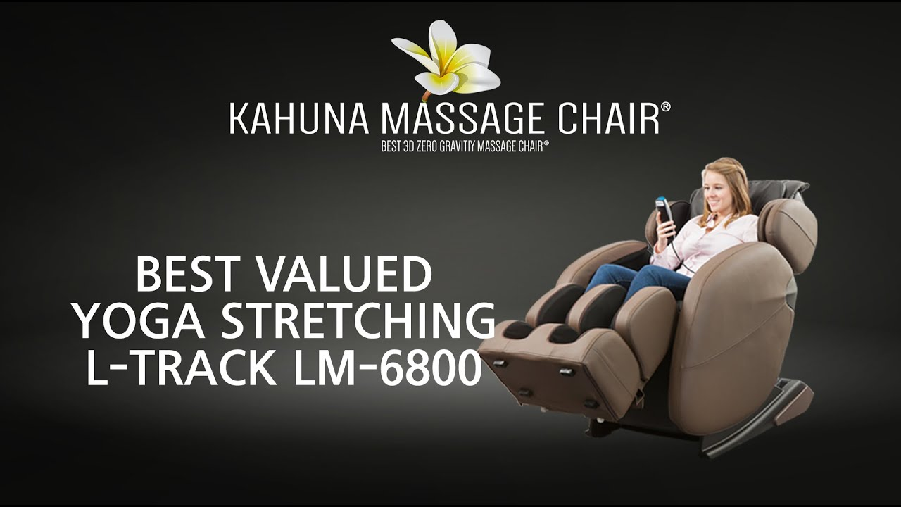 Best Yoga Stretching L Track Kahuna Massage Chair Lm 6800 Youtube