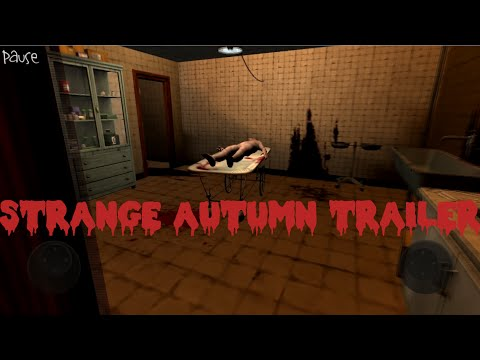 [Android] Strange Autumn Trailer
