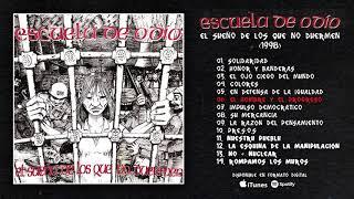 """ESCUELA DE ODIO """"El Sueño De Los Que No Duermen"""" (Álbum Completo)"""