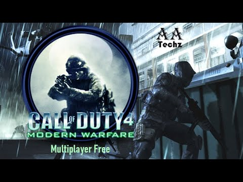 Play Call Of  Duty 4 Modern Warfare Multiplayer Free || Multiplayer Fixed || AA Techz