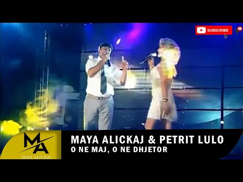 Maya ft. Petrit Lulo - O ne maj, o ne dhjetor (Official Video)
