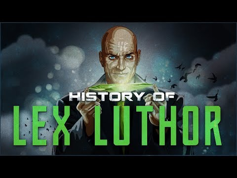History of Lex Luthor