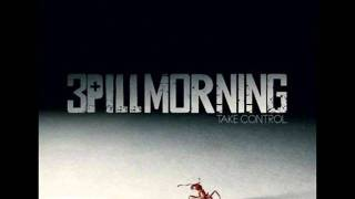 Watch 3 Pill Morning So Good To Leave video