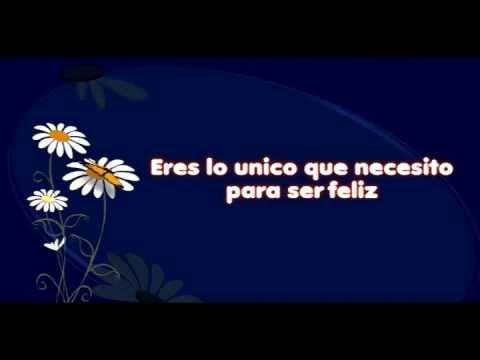 Frases Bonitas De Amor Te Necesito Para Ser Feliz Youtube