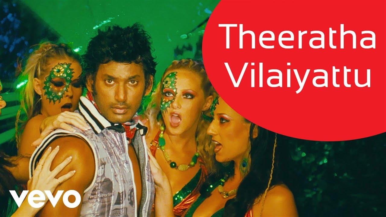 Download Theeratha Vilayattu Pillai - Theeratha Vilaiyattu Video   Yuvanshankar Raja   Vishal