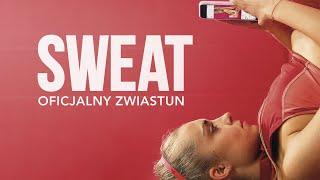 Sweat (2020) oficjalny zwiastun, w kinach od 18 czerwca