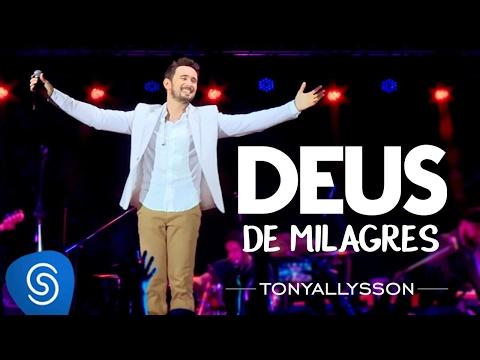 TONY ALLYSSON - DEUS DE MILAGRES - DVD SUSTENTA O FOGO