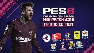 PES6 NEW SEASON PATCH 2018/2019 - Mini Patch 250 MB