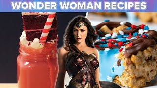 Wonder Woman Inspired Recipes • Tasty Recipes