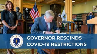 Governor Baker Rescinds Remaining COVID-19 Restrictions