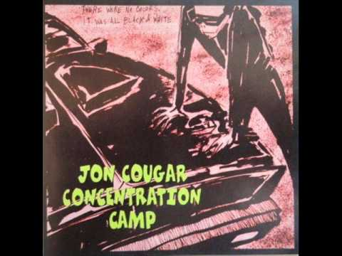 Jon Cougar Concentration Camp - That's Il-Legal -- Go Get Them! [1995, FULL ALBUM]