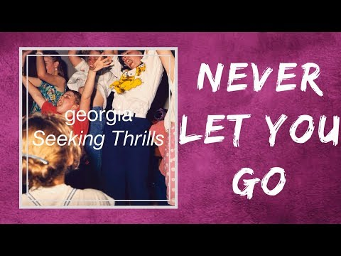 Download Georgia - Never Let You Go s Mp4 baru