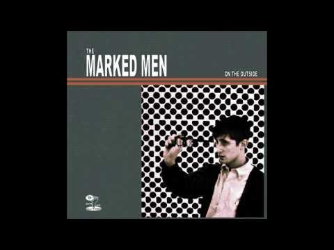 THE MARKED MEN - ON THE OUTSIDE [FULL ALBUM]