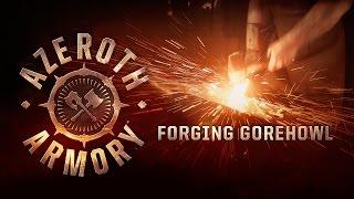 Azeroth Armory – Gorehowl(, 2015-04-03T19:05:05.000Z)