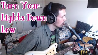 David William - Turn Your Lights Down Low (Bob Marley cover)