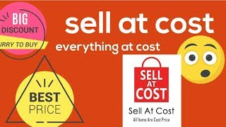 sell at cost | info | how to purchase | scam or reality|