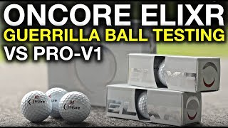 OnCore ELIXR - Guerrilla Golf Ball Testing vs Pro-V1