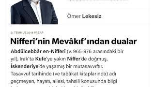 Ömer Lekesiz - Nifferî'nin Mevâkıf'ından dualar - 21.07.2019