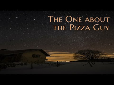 ''The One about the Pizza Guy'' | BRAND NEW CREEPYPASTA