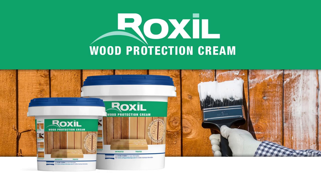 Protect Outdoor Timber for 10 Years with Roxil Wood Protection Cream