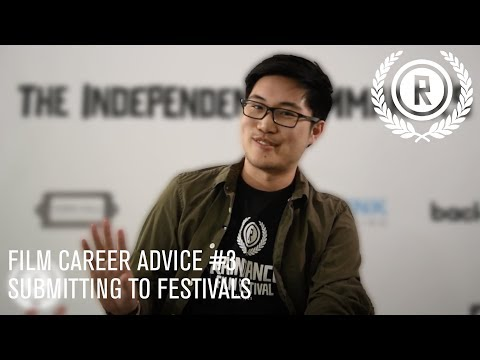 FILM CAREER ADVICE #3 / 6 Tips for Submitting to Film Festivals