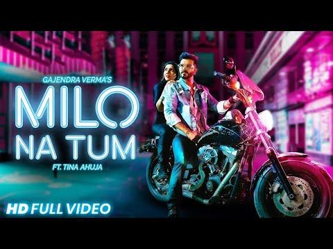milo-na-tum-(official-video)-||-gajendra-verma-||-new-romantic-song-2019-||-shahbaz-rajput
