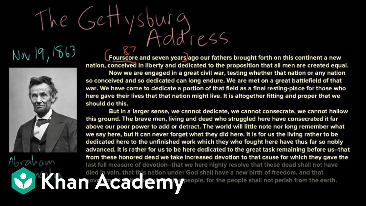The Gettysburg Address - full text and analysis (video)   Khan Academy [ 720 x 1280 Pixel ]