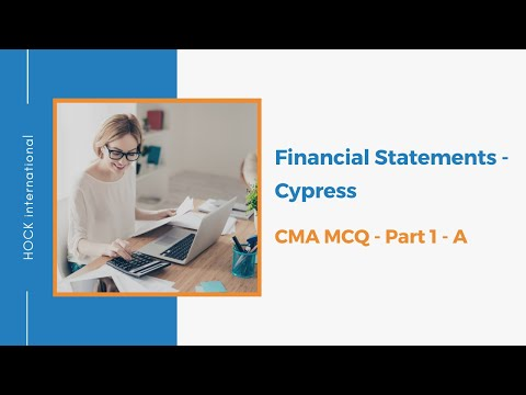 CMA Part 1 - A - Financial Statements - Cypress