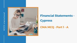 cma part 1 a financial statements cypress