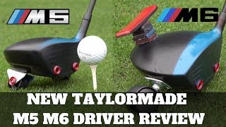 THE NEW TAYLORMADE M5  AND TAYLORMADE M6 DRIVER REVIEW 2019