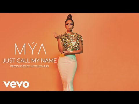Mýa – Just Call My Name