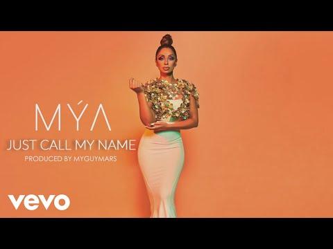 Mýa – Just Call My Name