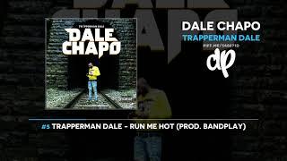 Trapperman Dale - Dale Chapo (FULL MIXTAPE)
