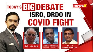 ISRO, DRDO In Covid Fight | Time To Create Permanent Task Force? | NewsX