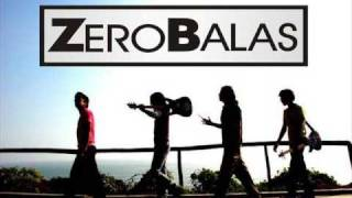 zero balas - Para estar a tu lado