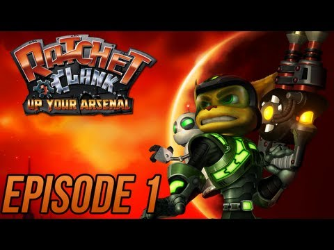 Ratchet and Clank 3: Up Your Arsenal - Episode 1