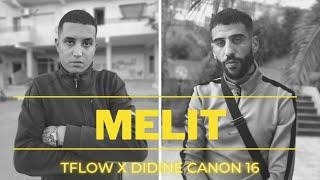Didine Canon 16 X Tflow - Melit (Beat by Enywayz)