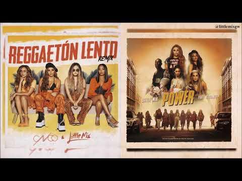 Reggaetón Lento // Power [Little Mix & CNCO mashup]