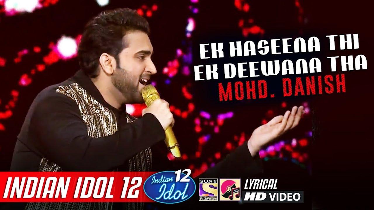 Danish - Indian Idol 12 - Ek Haseena Thi Ek Deewana Tha - Karz - Neha Kakkar - Vishal Dadlani